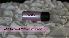"""MAC """"Cheers my dear"""" pigment"""