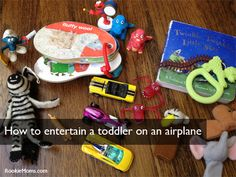 What to carry-on when you're flying with a toddler