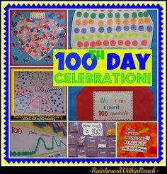 Collage of 100th Day Celebration of Art, Math and Science Projects reported by Rainbows Within Reach: Author Illustrator visit with Debbie Clement