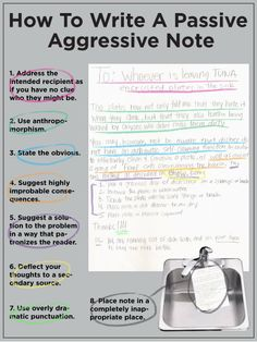 This cracked me up... instructions for writing a passive aggressive note. This would have come in really handy in my earlier twenties.