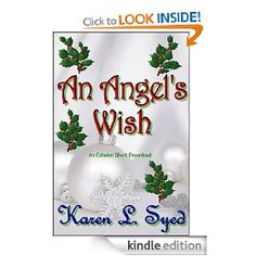 An Angel's Wish - A sweet little holiday romance short story that spans the ages.