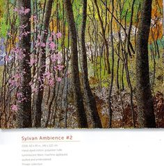 Noriko Endo, Sylvan Ambience #2, Walks in the Woods - Art Quilts: Confetti Naturescapes, Hand-dyed cotton, polyester, tulle, luminescent fibers, machin appliqued, quilted and embroidered, 2006, 60 x 49 inches