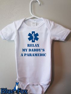 Cute baby clothing, infant bodysuit, Relax my daddy's a Paramedic, infant clothing, by BlueFoxApparel *