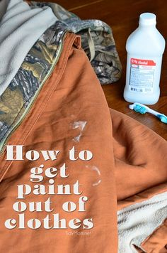 how to get paint out of clothes... details at TidyMom.net