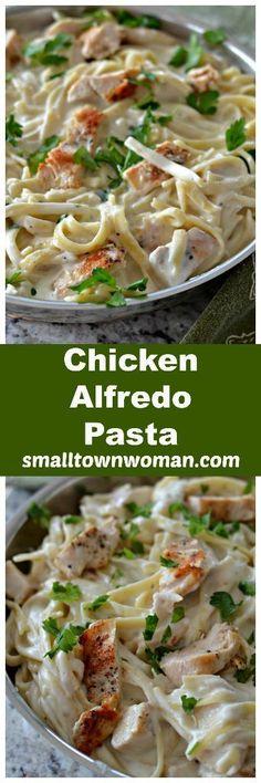 Chicken Alfredo Pasta   Small Town Woman   Chicken Pasta   Alfredo Pasta   Pasta   Comfort Food   Brunch Food   Alfredo   Party Food