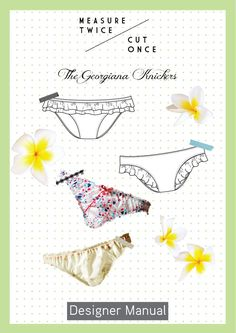 The Georgiana Knickers | Measure Twice Cut Once -  a pdf sewing pattern from Measure Twice Cut Once. Like their namesake Georgiana, these knickers are at pretty and youthful.  Sitting low on the hip they offer bikini brief coverage front and back.