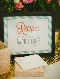 In lieu of a traditional guest book, ask shower guests to write down a favorite recipe for the bride. Present them to her post-shower in a beautiful keepsake recipe box.