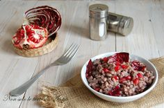 Farro+risottato+con+radicchio+e+melograno