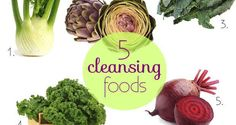 5 Powerful Cleansing Foods