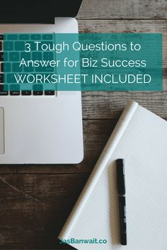 3 Tough Questions to Answer for Biz Success Growing Your Business, Starting A Business, Marketing Automation, Worksheets, Success, Money, This Or That Questions, Silver, Countertops