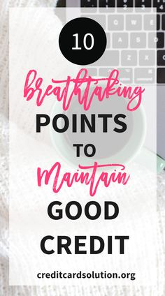 10 Astonishing Points To Maintain Good Credit. Now, what is a good credit score? How to raise credit score by 200 points? Please take a good look at these points and see how. Click here to read this article.