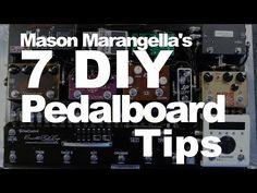 Mason Marangella's 7 DIY Pedalboard Tips - YouTube