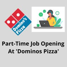 Part-time job opening at ''Domino's Pizza'' hiring minimum 12th pass candidates. The salary will be 9K CTC. The post Part-time job opening at 'Dominos Pizza' appeared first on Jobs and Auditions.