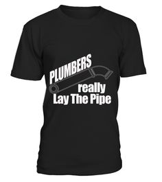 # Plumbers .  HOW TO ORDER:1. Select the style and color you want: 2. Click Reserve it now3. Select size and quantity4. Enter shipping and billing information5. Done! Simple as that!TIPS: Buy 2 or more to save shipping cost!This is printable if you purchase only one piece. so dont worry, you will get yours.Guaranteed safe and secure checkout via:Paypal | VISA | MASTERCARD