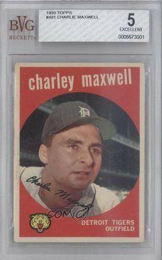 Charlie Maxwell BVG GRADED 5 Detroit Tigers (Baseball Card) 1959 Topps #481 by Topps. $7.70. 1959 Topps #481 - Charlie Maxwell BVG GRADED 5