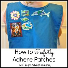 Have a little Girl Scout or Boy Scout?  Here is the quickest and easiest way to perfectly adhere patches.  No ironing and no messy glues required!
