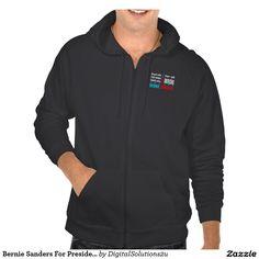 Bernie Sanders For President Hooded Sweatshirt