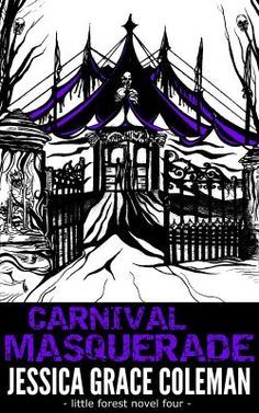 Carnival Masquerade - the fourth book in the Little Forest paranormal mystery series - available now! http://www.amazon.co.uk/Carnival-Masquerade-Little-Paranormal-Mystery-ebook/dp/B00CRF69J2/ref=sr_1_3_bnp_1_kin?ie=UTF8&qid=1399114140&sr=8-3&keywords=jessica+grace+coleman+little+forest
