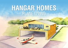 HANGAR HOMES PLANE LIVING