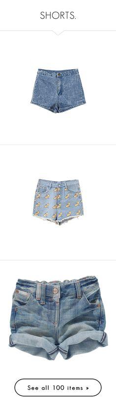 """SHORTS."" by novalikarida ❤ liked on Polyvore featuring shorts, bottoms, short, pants, high-waisted denim shorts, hot pants, high rise shorts, denim short shorts, micro shorts and patterned shorts"