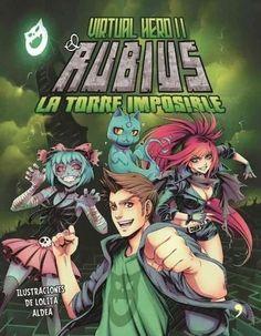 Virtual Hero II: Rubius La Torre Imposible / the Impossible Tower