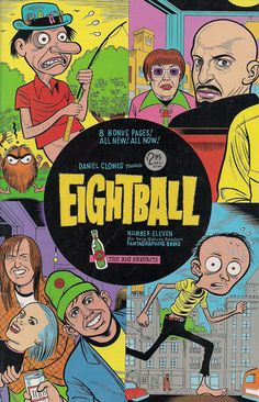 Eightball No. 11  Dan Clowes  jun 1995 - Fantagraphics    Coming soon to a Small Press Expo near you.    For Very Mature Readers.