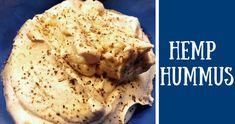 Hemp Hummus � Excellent for Digestive Health!