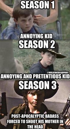 Carl Grimes, The Walking Dead. He went from from super annoying and to super amazing, now everyone loves him