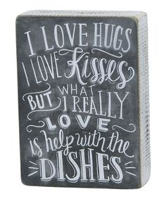 Another great find on #zulily! Black & White 'Help With Dishes' Box Sign #zulilyfinds