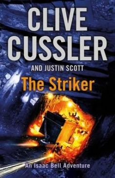 The Striker by Clive Cussler   Penguin Books South Africa
