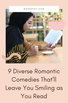These new and forthcoming romantic comedies will leave you smiling as you read. book lists | romantic comedies | diverse romantic comedies | diverse rom coms