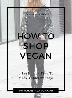 How To Shop Vegan | Vegan Fashion | Vegan Clothing | Ethical Fashion | Vegan Style - Marta Canga
