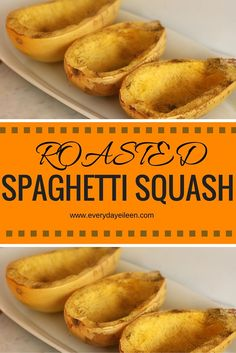 roasted spaghetti squash so simple and delicious and easy to prepare