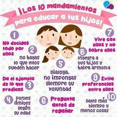 Los 10 mandamientos para educar a tus hijos.