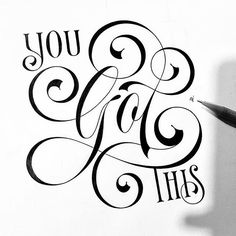 """You got this"" by @novia_jonatan.  #StrengthInLetters #Goodtype"