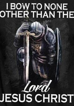 I bow to none other than the Lord Jesus Christ. Christian Warrior, Christian Faith, Christian Quotes, Christian Pictures, Warrior Quotes, Prayer Warrior, Warrior Angel, Christus Tattoo, Jesus Pictures