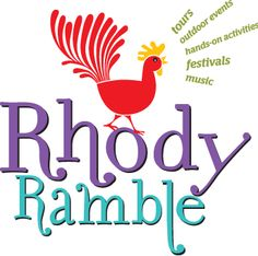 Rhody Ramble - interesting local events year-round!