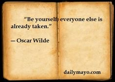 Famous Writers Quotes About Writing | Quote: Oscar Wilde on Being Yourself — Daily Mayo