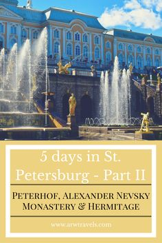 After my first day discovering the highlights of St. Petersburg, on my second and third day I continued exploring the Palace of Peterhof, Alexander Nevsky Monastery, and the Hermitage Museum. Check out the second part of my 5 days in St. Petersburg!