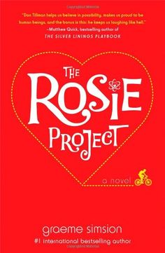 The Rosie Project: A Novel by Graeme Simsion http://smile.amazon.com/dp/1476729085/ref=cm_sw_r_pi_dp_bs.kvb1RRV4YV
