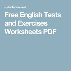 Free English Tests and Exercises Worksheets PDF