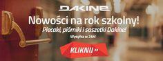 Nowości marki Dakine na rok szkolny #szkoła #wyprawka #plecak #piórnik #nowość #promocja #wyprzedaż