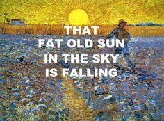 pinkfloydart: Fat Old Sun - Pink Floyd / Sower With The Setting Sun - Vincent Van Gogh