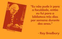 Ray Bradbury, salvem nossas bibliotecas