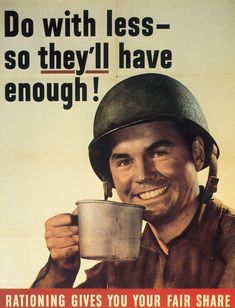 WWII changes the consumption of food in America. We begin to ration to provide for our soldiers. http://www.nww2m.com/tag/food-in-wwii/