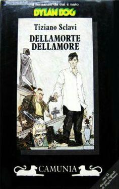 Tiziano Sclavi - Dellamorte Dellamore (1991)