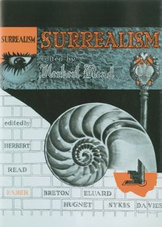 Surrealism, edited by Herbert Read, published by Faber and Faber, 1936 (spine and front cover). Collage and design: Roland Penrose
