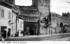 Roma Sparita - Porta San Lorenzo