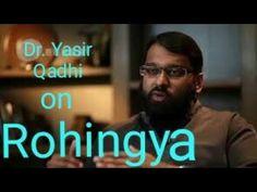 Dr. Yasir Qadhi on Rohingya