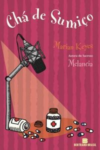 Resenha: Chá de Sumiço {Marian Keyes}
